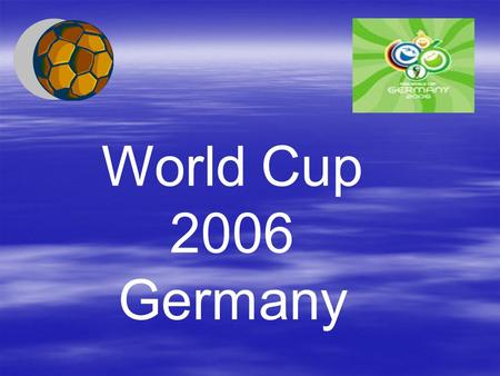 World Cup 2006 Germany. When did the first world cup take place? 1930 Where did it take place? Uruguay Who won it? Uruguay beat Argentina 4-2 in the final.