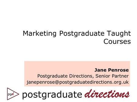 Marketing Postgraduate Taught Courses Jane Penrose Postgraduate Directions, Senior Partner