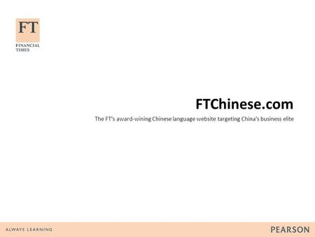 FTChinese.com The FTs award-wining Chinese language website targeting Chinas business elite.