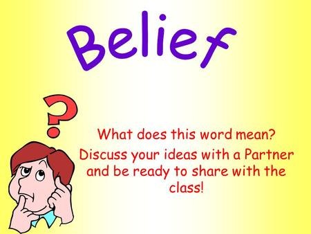 What does this word mean? Discuss your ideas with a Partner and be ready to share with the class!