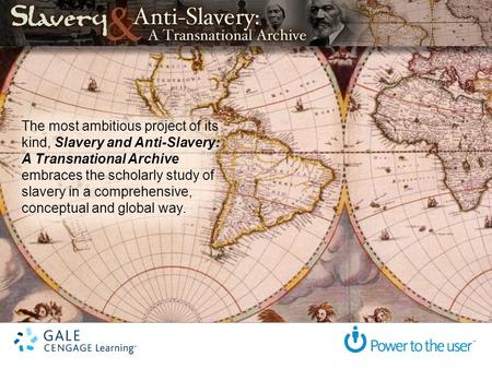 The most ambitious project of its kind, Slavery and Anti-Slavery: A Transnational Archive embraces the scholarly study of slavery in a comprehensive, conceptual.