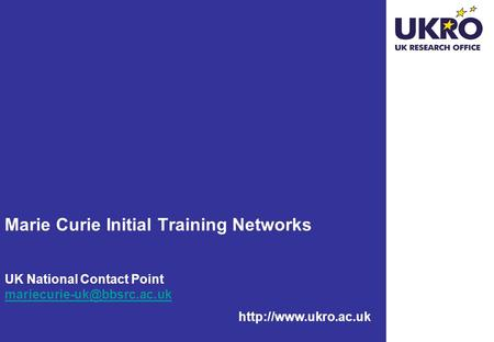 Marie Curie Initial Training Networks UK National Contact Point