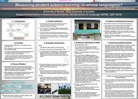 DFID/ESRC RES-167-25-0263 Measuring student subject learning: in whose language(s)? Guoxing Yu, Pauline Rea-Dickins, Zuleikha Khamis*, Oksana Afitska,