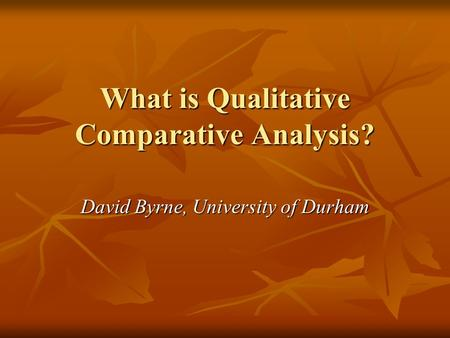 What is Qualitative Comparative Analysis?
