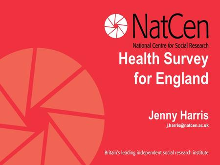 Health Survey for England Jenny Harris