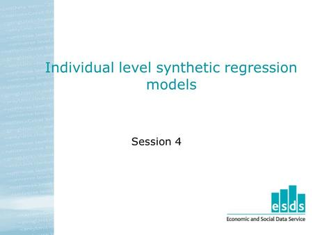 Individual level synthetic regression models Session 4.
