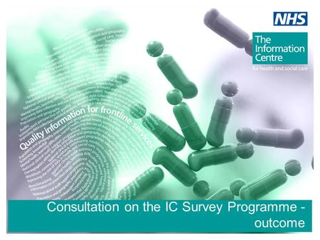 Consultation on the IC Survey Programme - outcome.