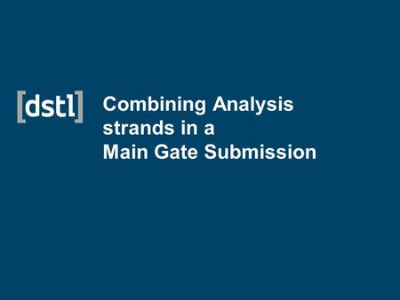 Combining Analysis strands in a Main Gate Submission.