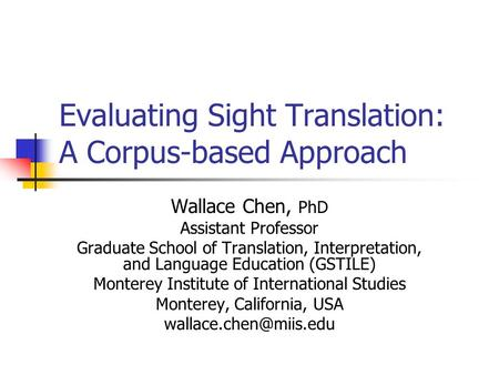 Evaluating Sight Translation: A Corpus-based Approach