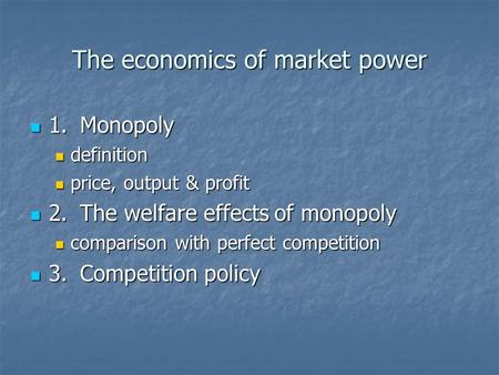 The economics of market power