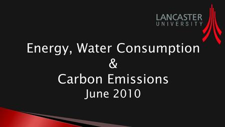 Energy, Water Consumption & Carbon Emissions June 2010.