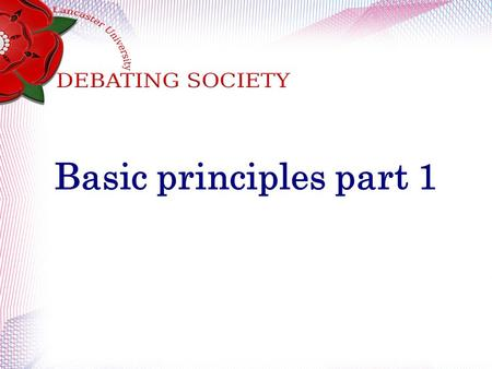 Basic principles part 1. Harm Principle The state should only restrict the actions of an actor if they are going to cause a harm to another actor. (the.