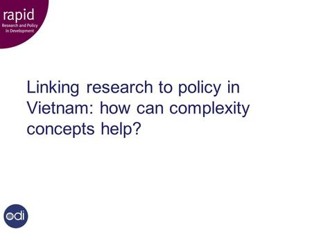 Linking research to policy in Vietnam: how can complexity concepts help?