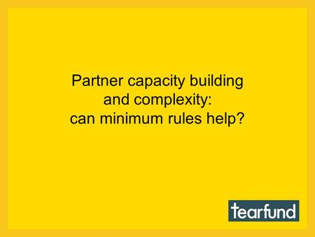 Partner capacity building and complexity: can minimum rules help?