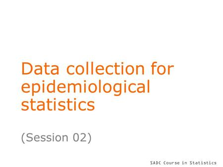 Data collection for epidemiological statistics
