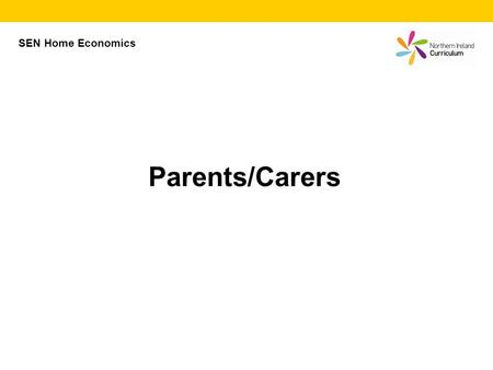SEN Home Economics Parents/Carers.