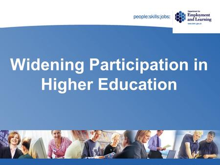 Widening Participation in Higher Education. Professor Denise McAlister University of Ulster Targets.