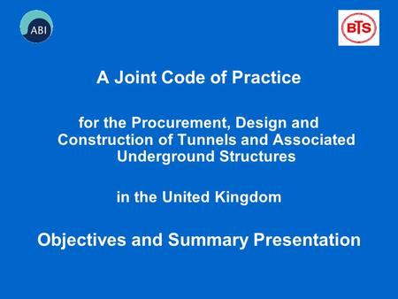 A Joint Code of Practice Objectives and Summary Presentation