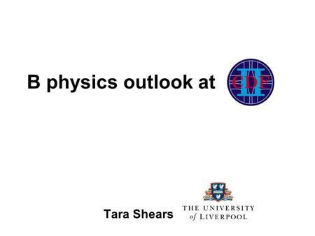 B physics outlook at Tara Shears. Outline B physics at CDF –production –triggering B physics outlook (+ some current results) –Mixing –CP violation –Rare.