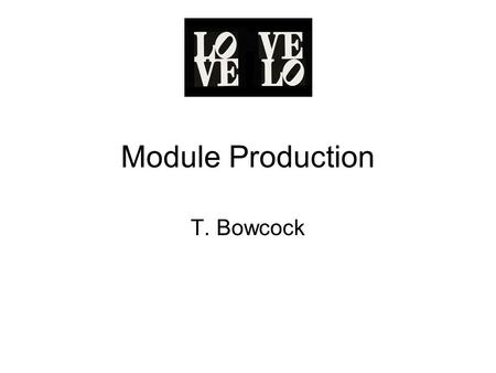 Module Production T. Bowcock. News Since Last Meeting Engineering Design Review (20-21 st April) –Mechanics including module and fixtures –Components.