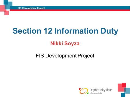 Section 12 Information Duty Nikki Soyza FIS Development Project.