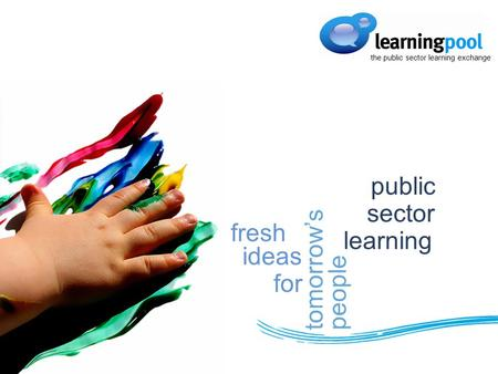Public sector learning fresh ideas for tomorrowspeople the public sector learning exchange.