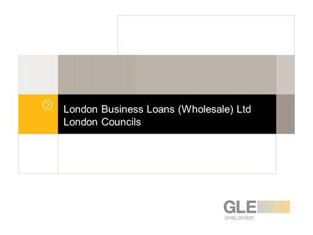 London Business Loans (Wholesale) Ltd London Councils.