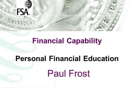 Financial Capability Personal Financial Education Paul Frost.