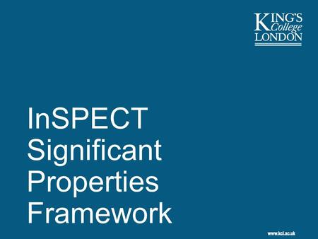 InSPECT Significant Properties Framework. 2 Overview 1.Changing notions of value 2.Assessment framework requirement 3.Design methods as a basis for assessment.