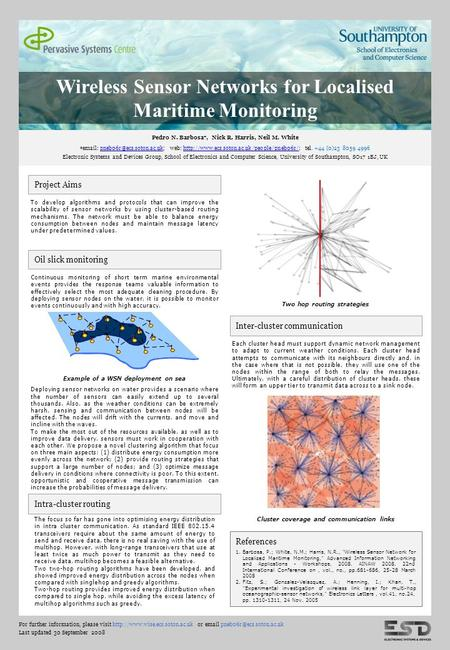 Wireless Sensor Networks for Localised Maritime Monitoring Pedro N. Barbosa*, Nick R. Harris, Neil M. White *  web: