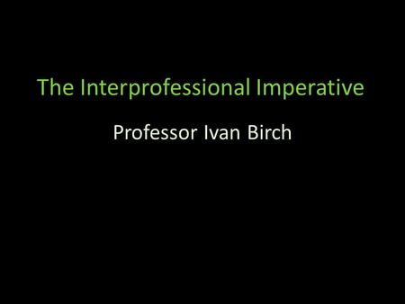 The Interprofessional Imperative
