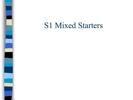 S1 Mixed Starters. Height (mm)Frequency 11-2 16-8 21-15 26-23 31-357 a)Calculate an estimate of the mean b)Calculate the standard deviation of the data.