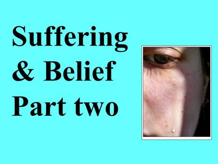 Suffering & Belief Part two. The beauty of the creation… Is it the work of the creator or not?