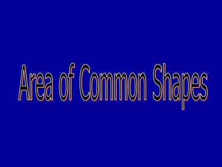 Area of Common Shapes.