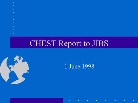 CHEST Report to JIBS 1 June 1998. Web of Science ISI offering Web of Science (WoS) from USA, with dedicated bandwidth no concurrent user limitation sized.