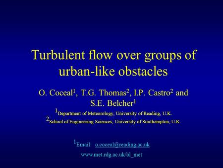 Turbulent flow over groups of urban-like obstacles
