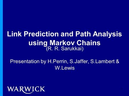 Link Prediction and Path Analysis using Markov Chains