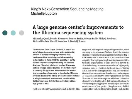 King's Next-Generation Sequencing Meeting Michelle Lupton.