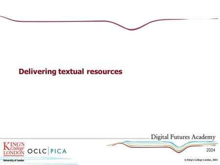 Delivering textual resources. Overview Getting the text ready – decisions & costs Structures for delivery Full text Marked-up Image and text Indexed How.