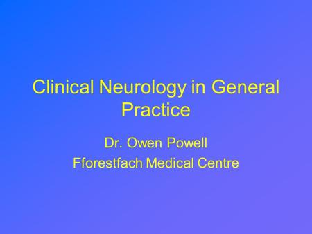 Clinical Neurology in General Practice
