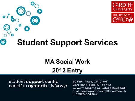 Student Support Services MA Social Work 2012 Entry.