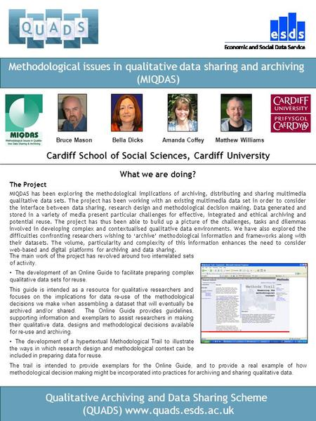 Qualitative Archiving and Data Sharing Scheme (QUADS) www.quads.esds.ac.uk Cardiff School of Social Sciences, Cardiff University Methodological issues.