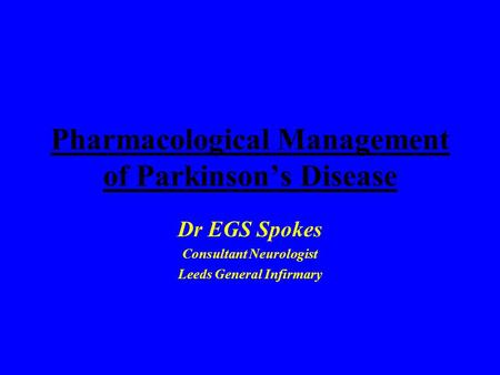 Pharmacological Management of Parkinson's Disease
