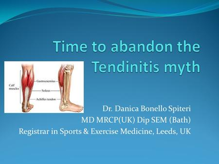 Time to abandon the Tendinitis myth