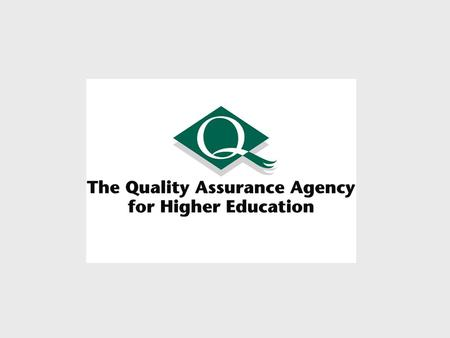 Quality Assurance and Quality Enhancement relationships and perspectives Nick Harris Director – QAA Development and Enhancement Group.