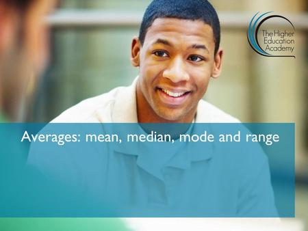 Averages: mean, median, mode and range. Click on the image below to play the video.