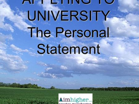 APPLYING TO UNIVERSITY The Personal Statement. This year, everyone will be completing their applications electronically. Your UCAS form will consist of.