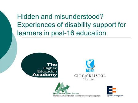Hidden and misunderstood? Experiences of disability support for learners in post-16 education.
