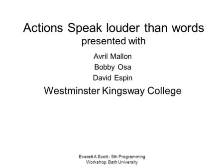 ppt on action words for grade  everett a scott 9th programming workshop bath university <strong>actions <