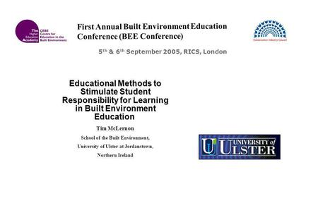 Educational Methods to Stimulate Student Responsibility for Learning in Built Environment Education Educational Methods to Stimulate Student Responsibility.